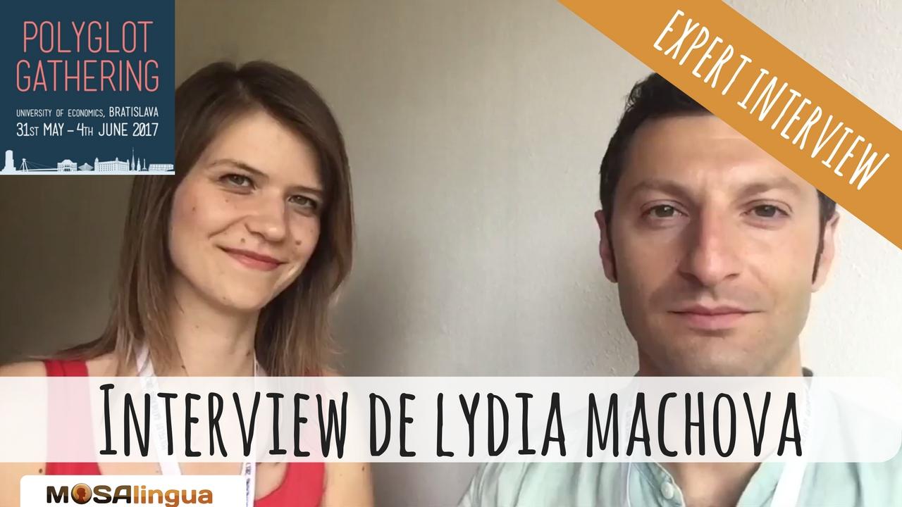 Interview Lydia Machova - apprendre une langue par la traduction de texte