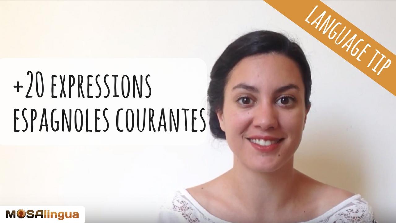 expressions espagnoles courantes - VIDEO