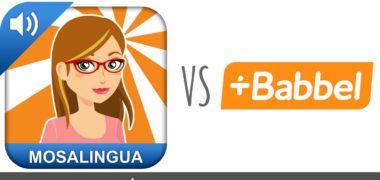 MosaLingua VS Babbel : quelle est la meilleure application pour apprendre une langue ?