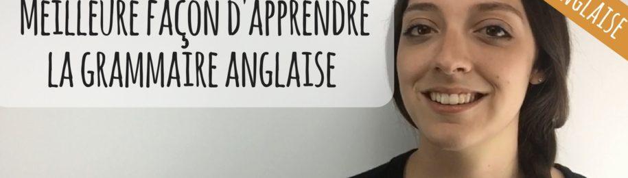 VIDEO : La meilleure façon d'apprendre la grammaire anglaise… Image