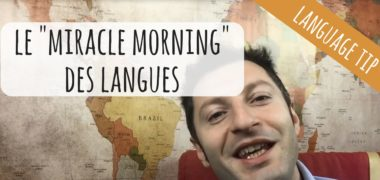 VIDEO : le Miracle Morning des langues