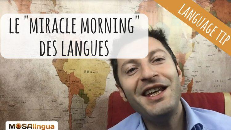 miracle morning pour apprendre les langues