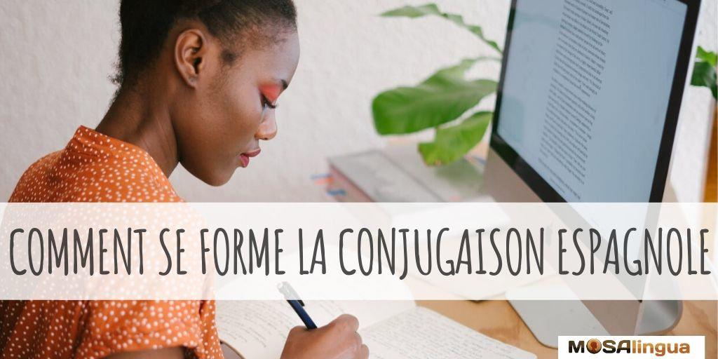 Conjugaison Espagnole Comment Se Forment Les Verbes En Espagnol